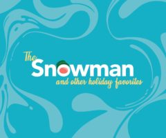The Snowman and Other Holiday Favorites.